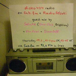 SUB FM / Radio Helsinki - disko404 radio - salute & doze b2b Simon/off - 19/02/15