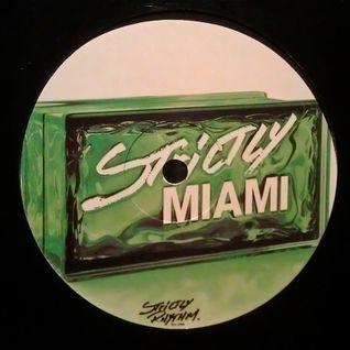 Strictly Rhythm Miami E.P. 11/8/2013.