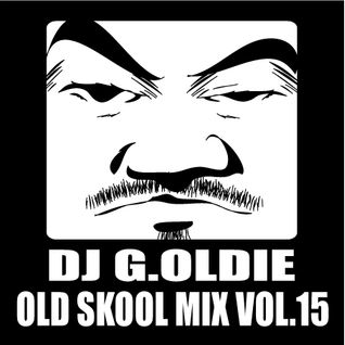 DJ G.Oldie OLD SKOOL MIX VOL.15