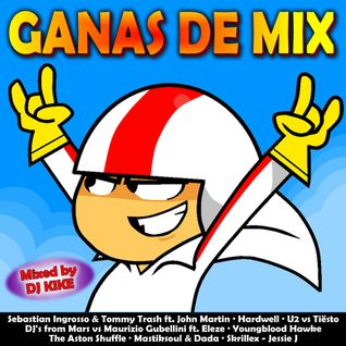 Ganas De Mix (Mixed by DJ Kike) [2013]