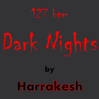 Dark Nights by Harrakesh