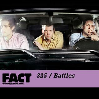FACT Mix 325: Battles