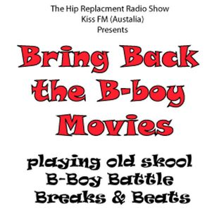 Bring Back the B-boy Movies