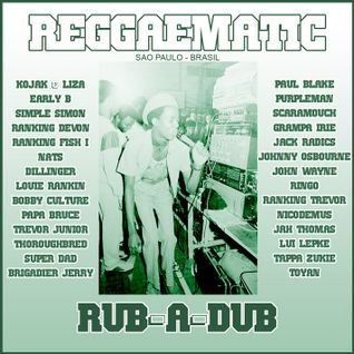 Reggaematic Rub-A-Dub Mix