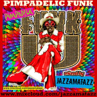 PIMPADELIC FUNK. Supercool retro,funky classics. Pimp blaxploitation soundtrack