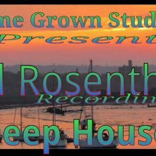Ed Rosenthal Live@Home Grown Studio,s Deep House.