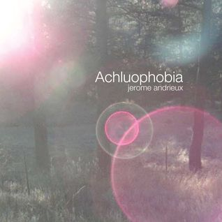 Achluophobia _ Jérôme Andrieux (Contra Mundum)
