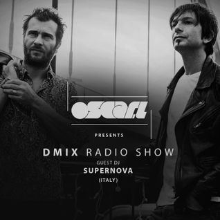 Oscar L Presents - DMix Radioshow December 2016 - Guest DJ - Supernova (IT)