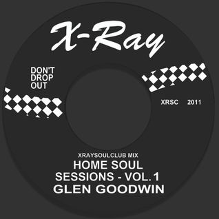 HOME SOUL SESSIONS VOLUME #1 - GLEN GOODWIN (HITW SOUL CLUB)