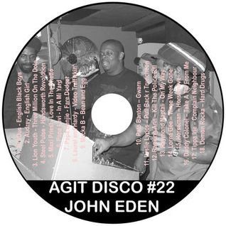 John Eden - Agit Disco Mix #22