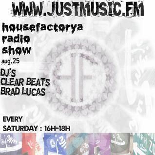 HouseFactorya Live - Clear Beats (JustMusic.FM)  2012.08.25.