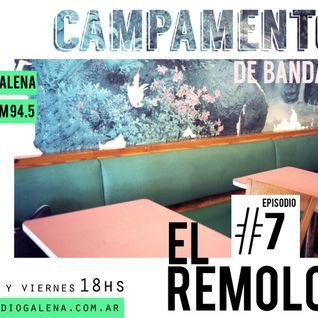 Campamento de Bandas #7 - El Remolón