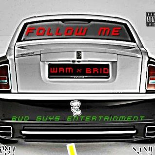 Follow Me feat. Brio