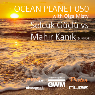 Olga Misty - Ocean Planet 050 [Jul 18 2015] on Pure.FM