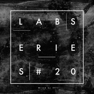 Lab Series #20 mixed by RNTS