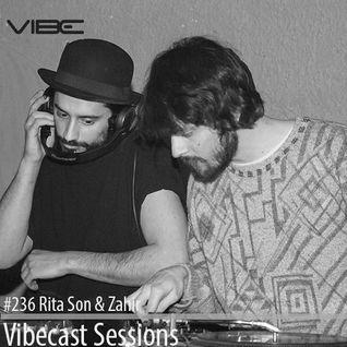 Rita Son & Zahir @ Vibecast Sessions #236 - Vibe FM Romania