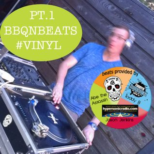 BBQnBeats Vinyl edition Pt.1 - Assassino Toddy B Jason Jenkins