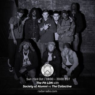 The Pit LDN w/ Society of Alumni vs The Collective - 23rd October 2016