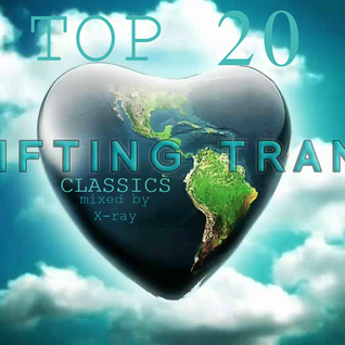 Top 20 Trance Classics (mixed by X-ray)