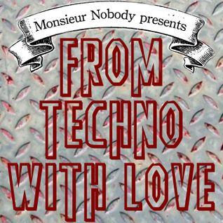 From Techno With Love #1