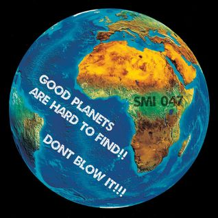Good planets are hard to find... (smi047)