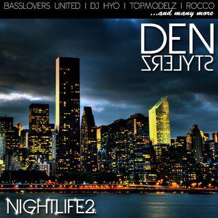 DenStylerz - NightLife 2 [ HANDS UP MIX ]