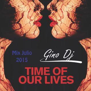 Mix Julio 2015 - Gino Dj