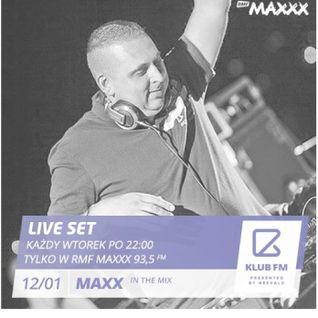 Maxx - Klub Fm Live! RMF MAXXX 20160112