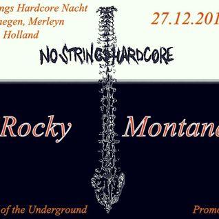 Rocky Montana - No Strings Hardcore Nacht Promoset