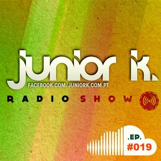 JUNIOR K. RADIO SHOW Ep.#019
