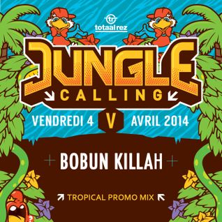 JUNGLE CALLING V [TROPICAL PROMO MIX]