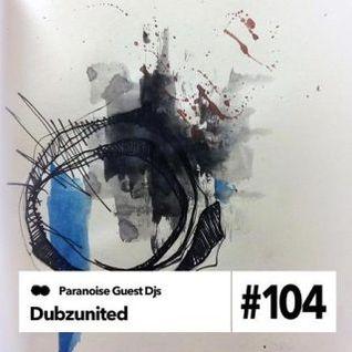 Dubzunited - Guest Mix #104