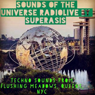 182.-SOUNDS OF THE UNIVERSE by SUPERASIS@LIVE FROM FLUSHING MEADOWS, QUEENS#MARCH 17TH 2016