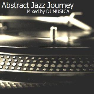 "Lounge Grooves Exclusive DJ Set ""Abstract Jazz Journey #1"""