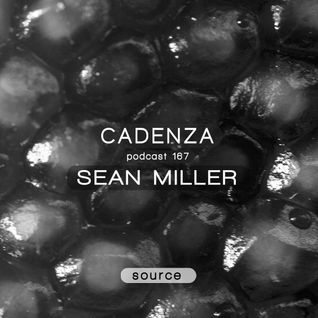 Cadenza Podcast 167 - Sean Miller (Source)