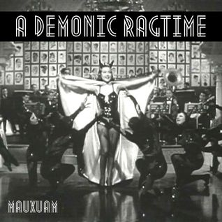 a demonic ragtime - part 1 (cloudtape)