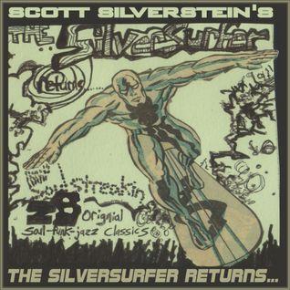 """Scott Silverstein's """"The Silver Surfer Returns"""""""