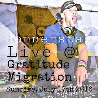 donnerstag LIVE @ Gratitude Migration - Summer Dream 2016