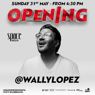 Wally Lopez@Space Ibiza Opening Fiesta 2015