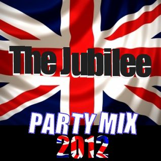 The Jubilee Party mix 2012