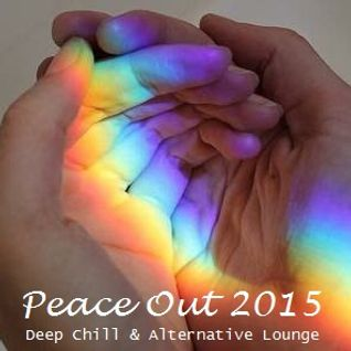 Peace Out 2015 - Deep Chill and Alternative Lounge