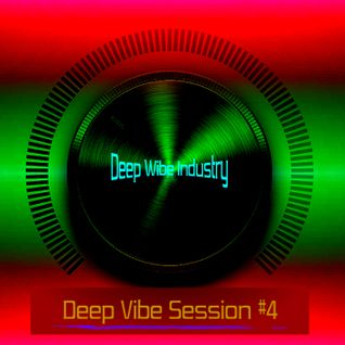 Deep Wibe Industry Deep Vibe Session #4