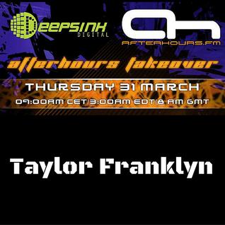 Afterhours FM Takeover - Taylor Franklyn