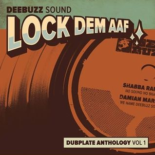 "DeeBuzz Sound - ""Lock Dem Aaf"" Dubplate Anthology Vol 1"