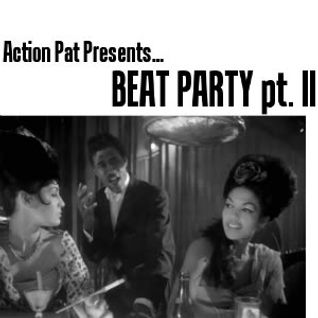 Beat Party pt II