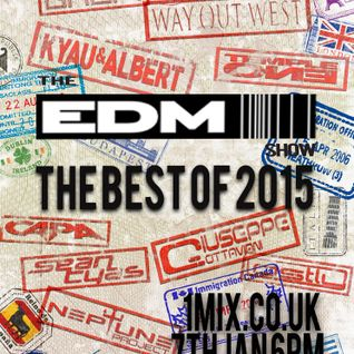 069 The EDM Show with Alan Banks 2015 Round up Special