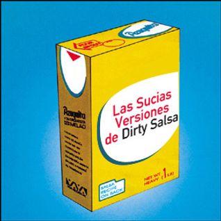Las sucias Versiones de Dirty Salsa