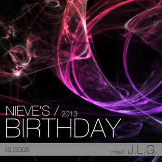 J.L.G. - Nieve's Birthday 2013 / SLS005 (Deep House, Tech House, Techno, Minimal, Electronic)