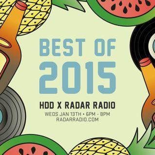 HDD x Radar Radio Best of 2015 Pt 2, Jan 13th 2016