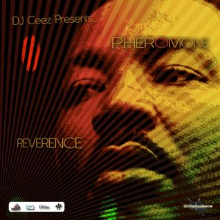 """DJ Ceez Presents...Pheromone...Reverence (An Ode To Martin)"